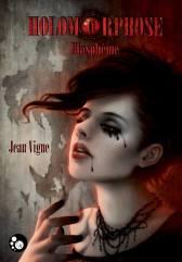 holomorphose-blasphc3a8me-jean-vigne