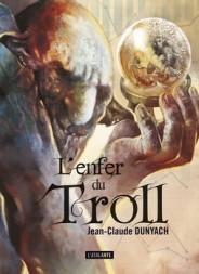 l'enfer du Troll